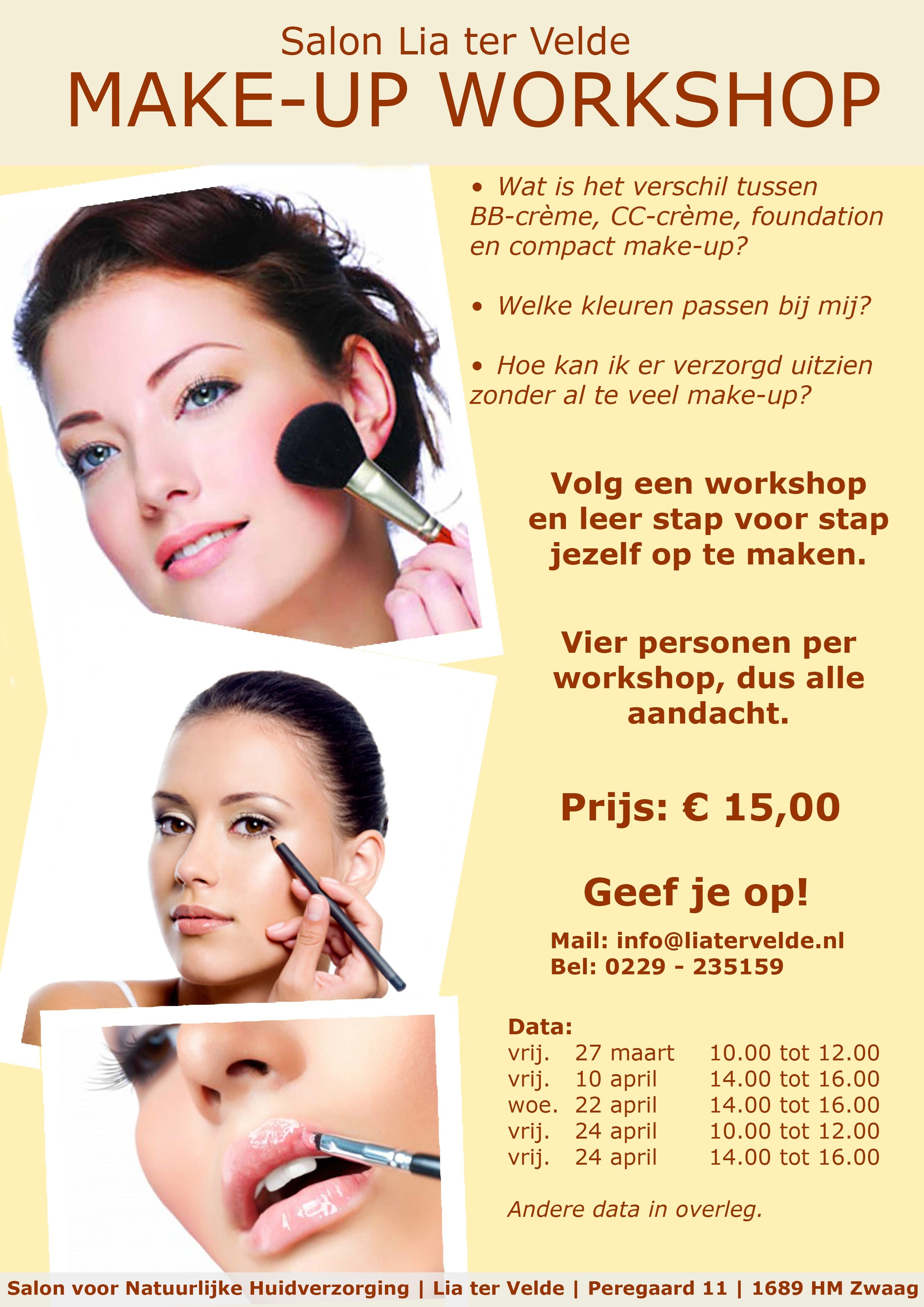 make up workshop schoonheidssalon lia ter velde. Black Bedroom Furniture Sets. Home Design Ideas